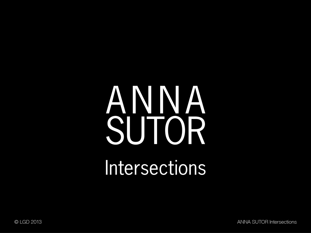 Lorenzo Gaetani Design - Anna Sutor Intersections