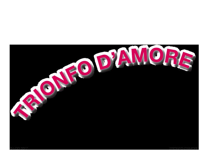 LORENZO GAETANI DESIGN Trionfo d'amore