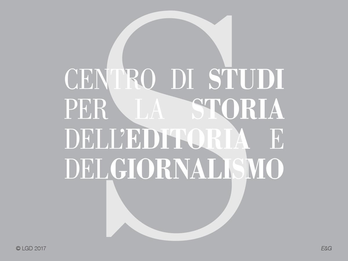 LORENZO GAETANI DESIGN Centro di studi per la storia dell'editoria e del giornalismo