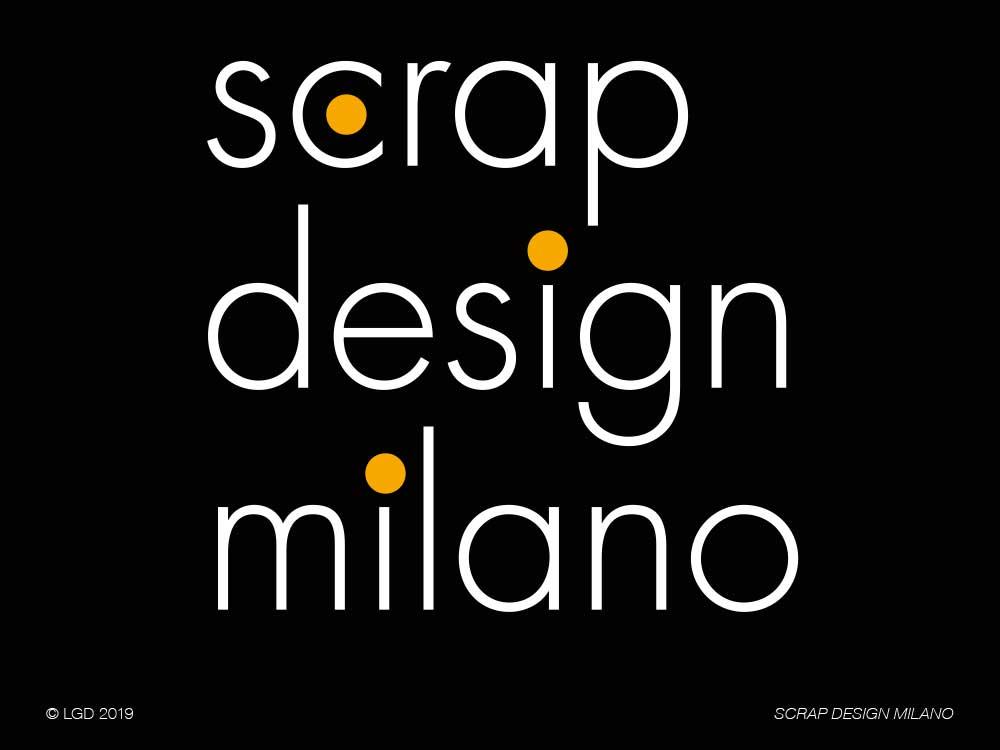 LORENZO GAETANI DESIGN 2019 Scrap Design Milano